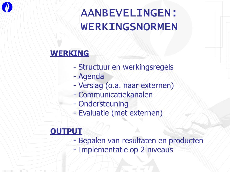 WERKING - Structuur en werkingsregels - Agenda - Verslag (o.a.