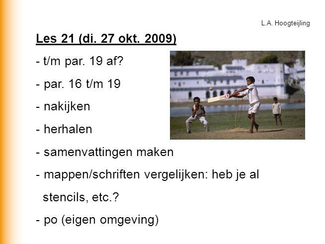 Les 21 (di. 27 okt. 2009) - t/m par. 19 af. - par.