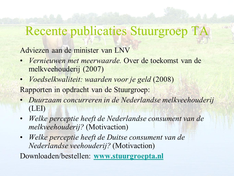 Recente publicaties Stuurgroep TA Adviezen aan de minister van LNV Vernieuwen met meerwaarde.