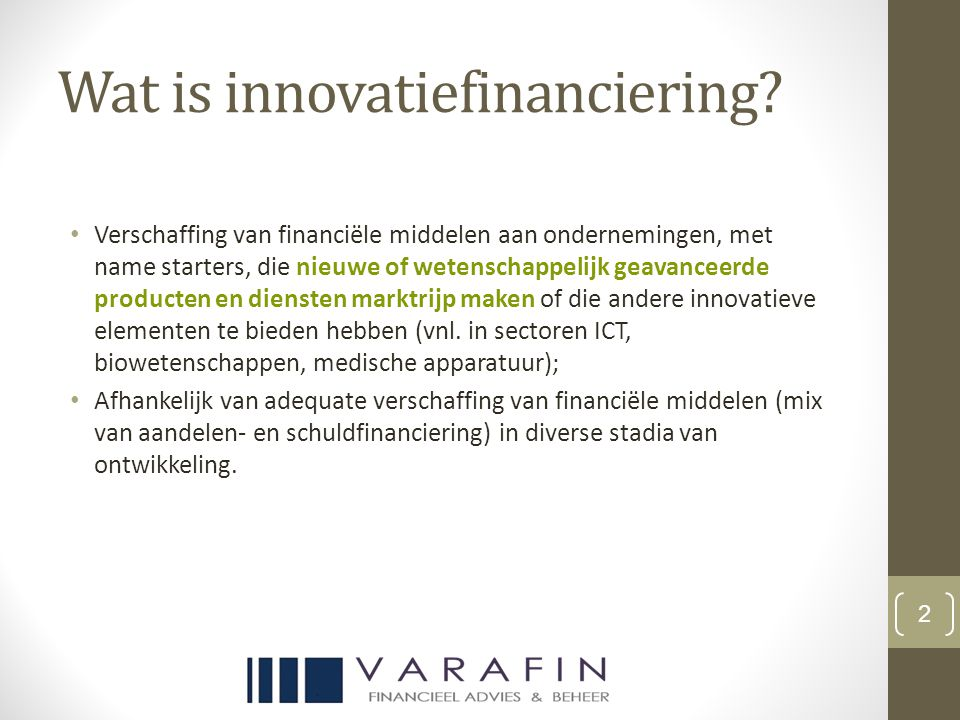Wat is innovatiefinanciering.