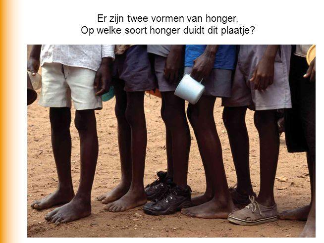 Twee soorten Honger Kwantitatieve honger: Niet voldoen aan minimale energiebehoefte Natuurlijke omstandigheden: sterfte Kwalitatieve honger: Tekort aan vitaminen en mineralen Jarenlang voedseltekort: sluipmoordenaar