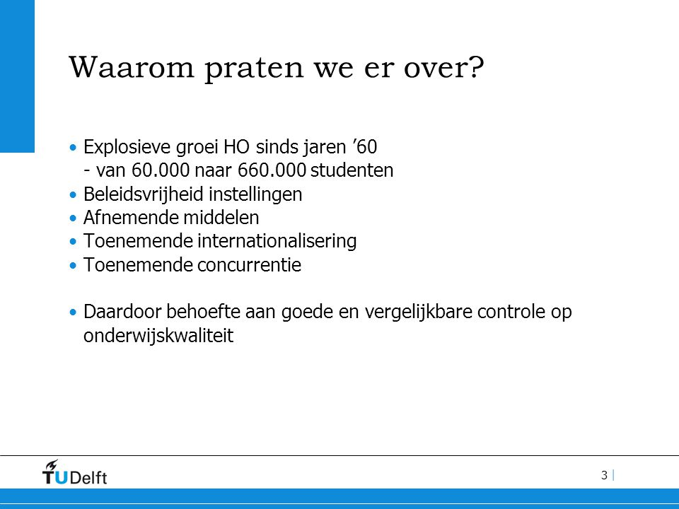 3 | Waarom praten we er over.