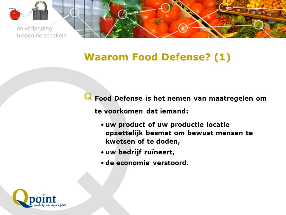 Waarom Food Defense.