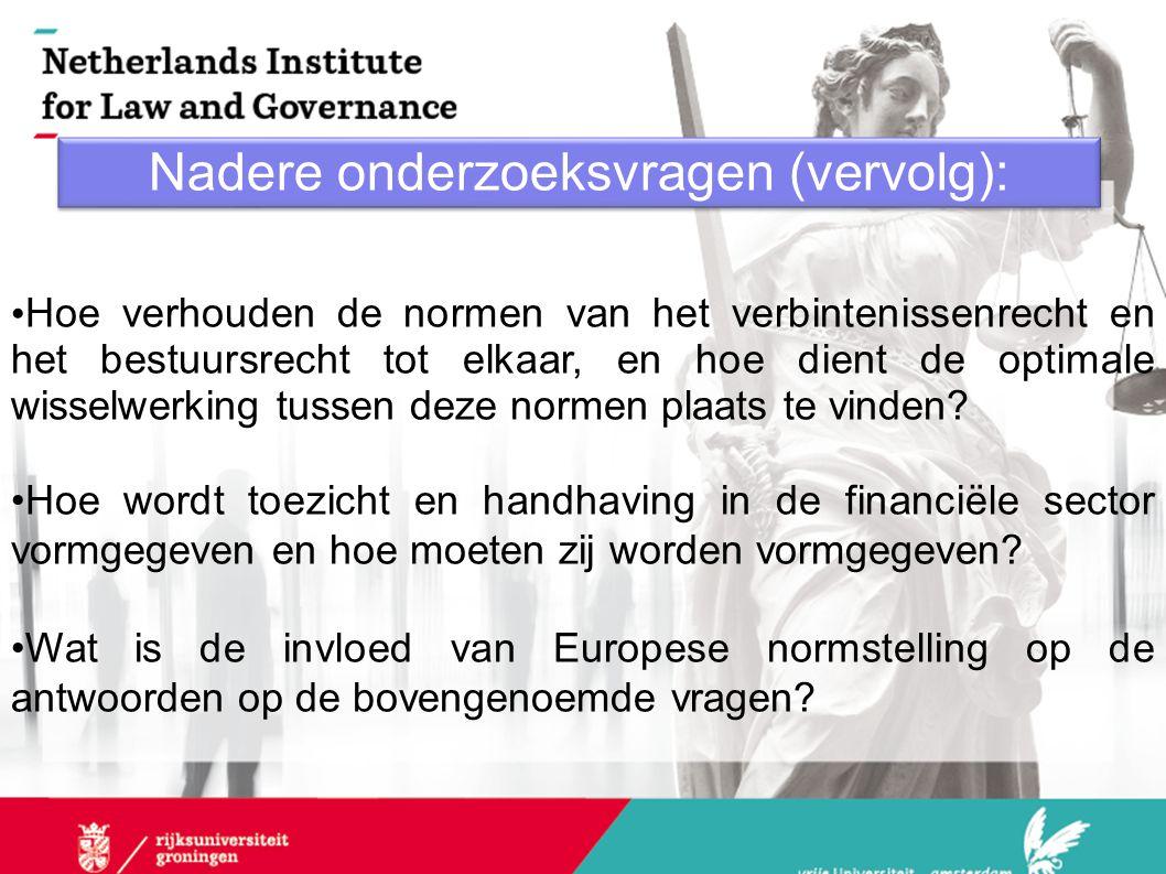 Nadere onderzoeksvragen (vervolg): Hoe verhouden de normen van het verbintenissenrecht en het bestuursrecht tot elkaar, en hoe dient de optimale wisse