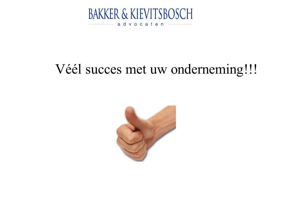 Véél succes met uw onderneming!!!