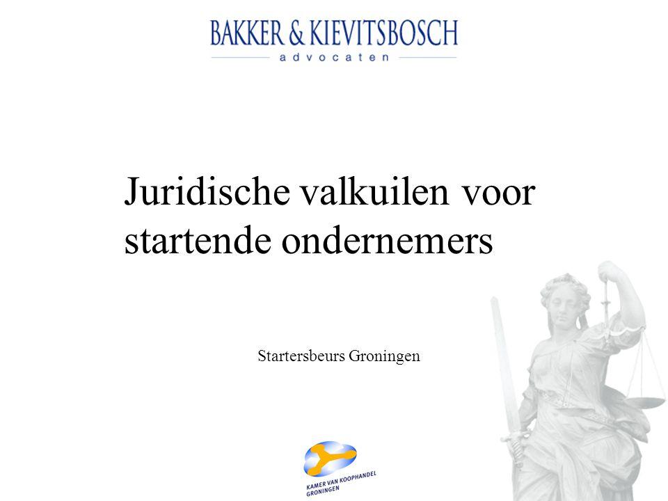 Juridische valkuilen voor startende ondernemers Startersbeurs Groningen