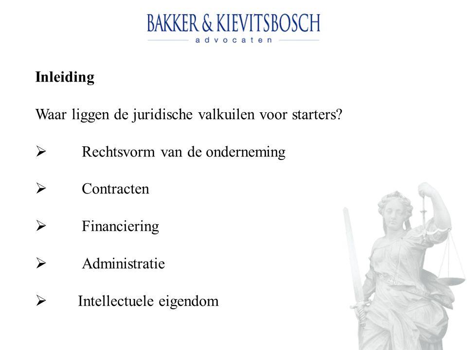 Inleiding Waar liggen de juridische valkuilen voor starters.