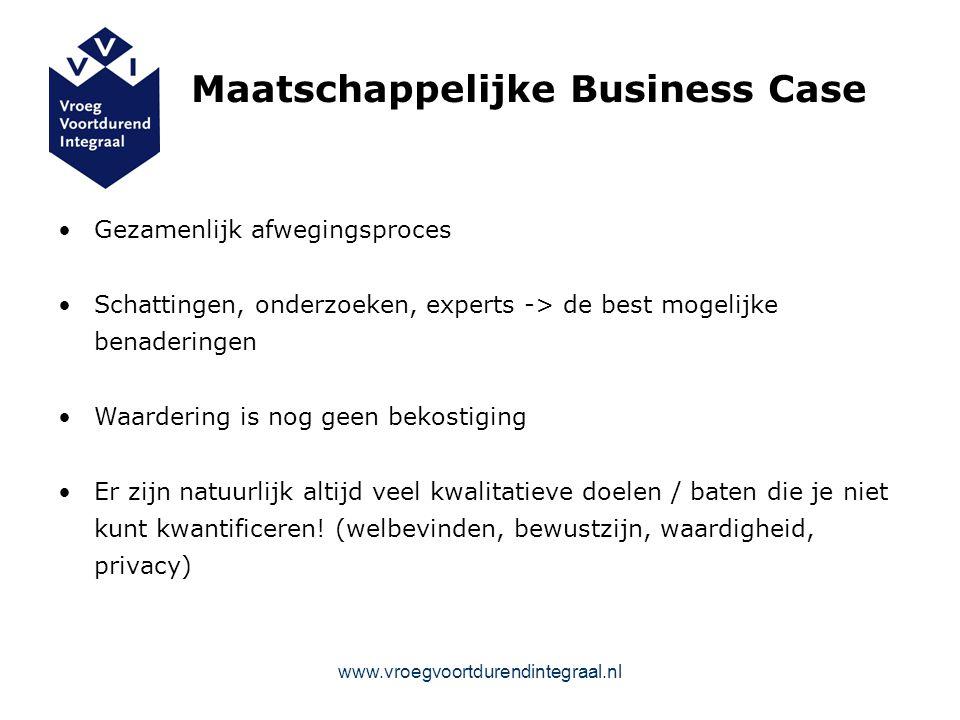 Maatschappelijke Business Case Gezamenlijk afwegingsproces Schattingen, onderzoeken, experts -> de best mogelijke benaderingen Waardering is nog geen bekostiging Er zijn natuurlijk altijd veel kwalitatieve doelen / baten die je niet kunt kwantificeren.