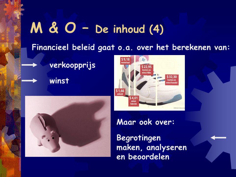 M & O – De inhoud (5) Externe financiële verslaggeving gaat over: Begrijp je het jaarverslag.