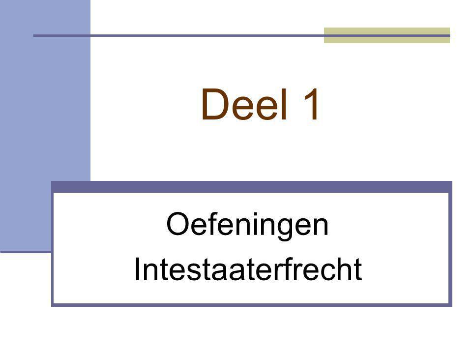 Intestaaterfrecht oefening 15bis.In B.W. Erflater VV M HBV X Echtg.