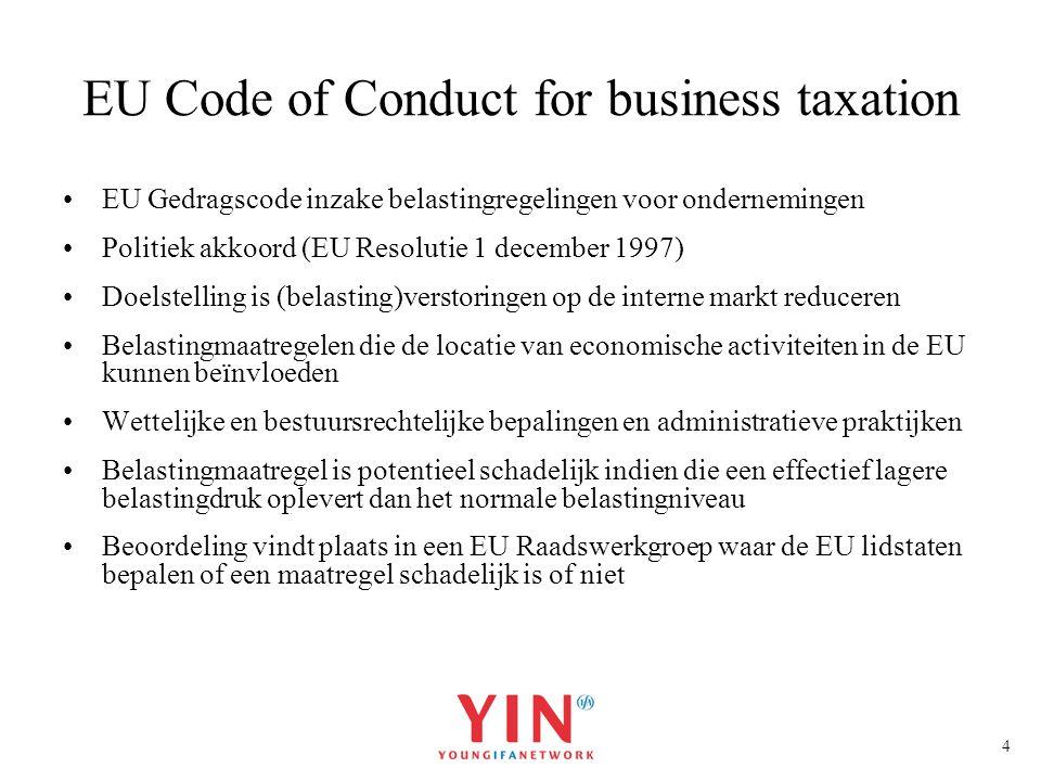 5 EU Code of Conduct Beoordelingscriteria: 1.Worden de belastingvoordelen met name toegekend aan niet-ingezetenen of voor transacties met niet-ingezetenen.