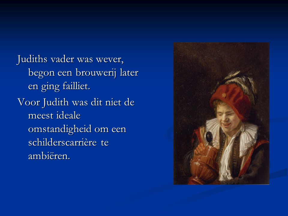 In 1632 schilderde Judith Leyster haar meesterstuk Met dit zelfportret bewees ze haar meesterschap en mocht ze lid worden van het Lucasgilde in Haarlem.