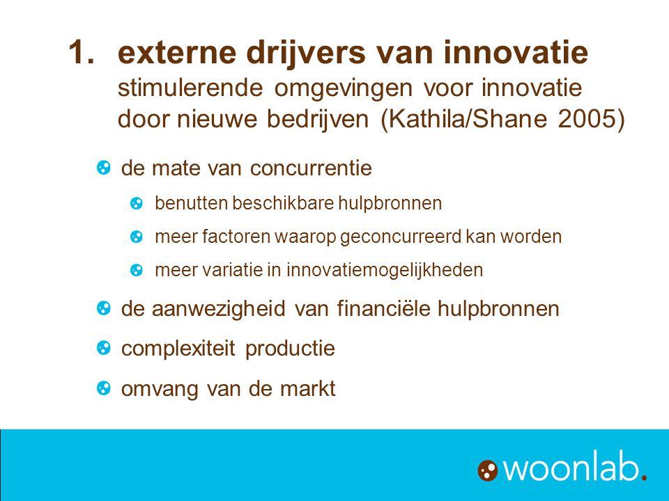 de mate van concurrentie benutten beschikbare hulpbronnen meer factoren waarop geconcurreerd kan worden meer variatie in innovatiemogelijkheden de aan