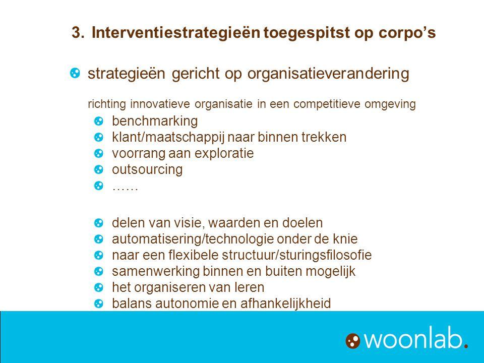 strategieën gericht op organisatieverandering richting innovatieve organisatie in een competitieve omgeving benchmarking klant/maatschappij naar binne