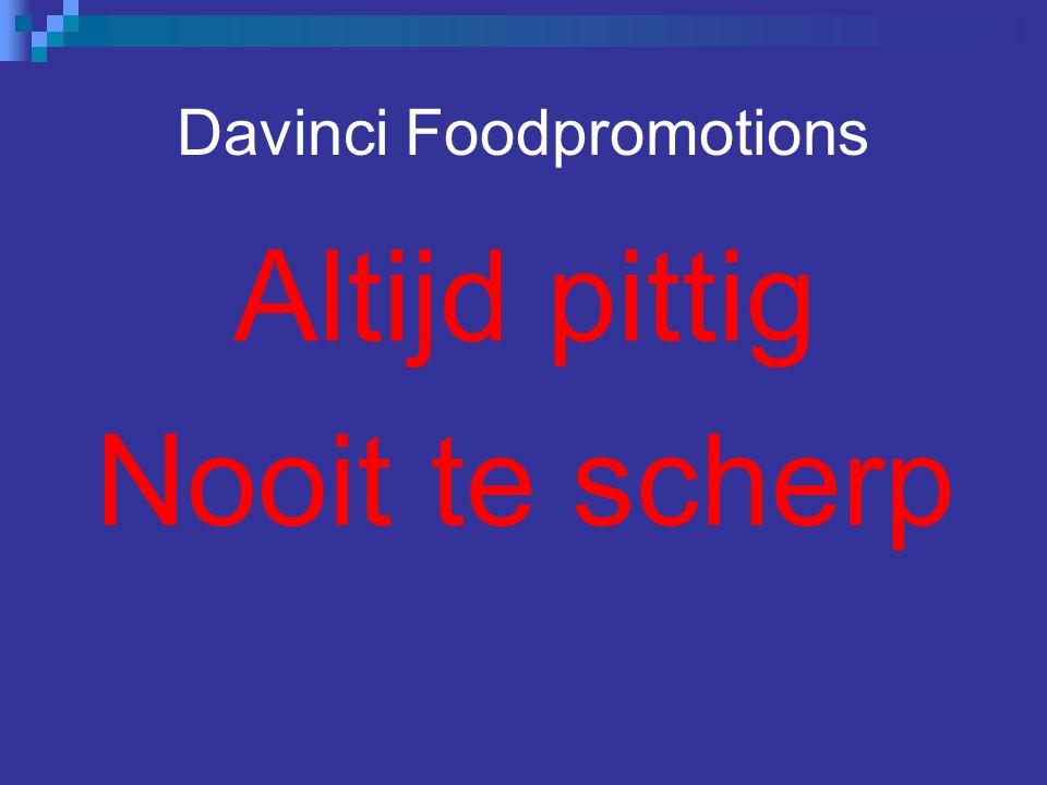 Davinci Foodpromotions Altijd pittig Nooit te scherp
