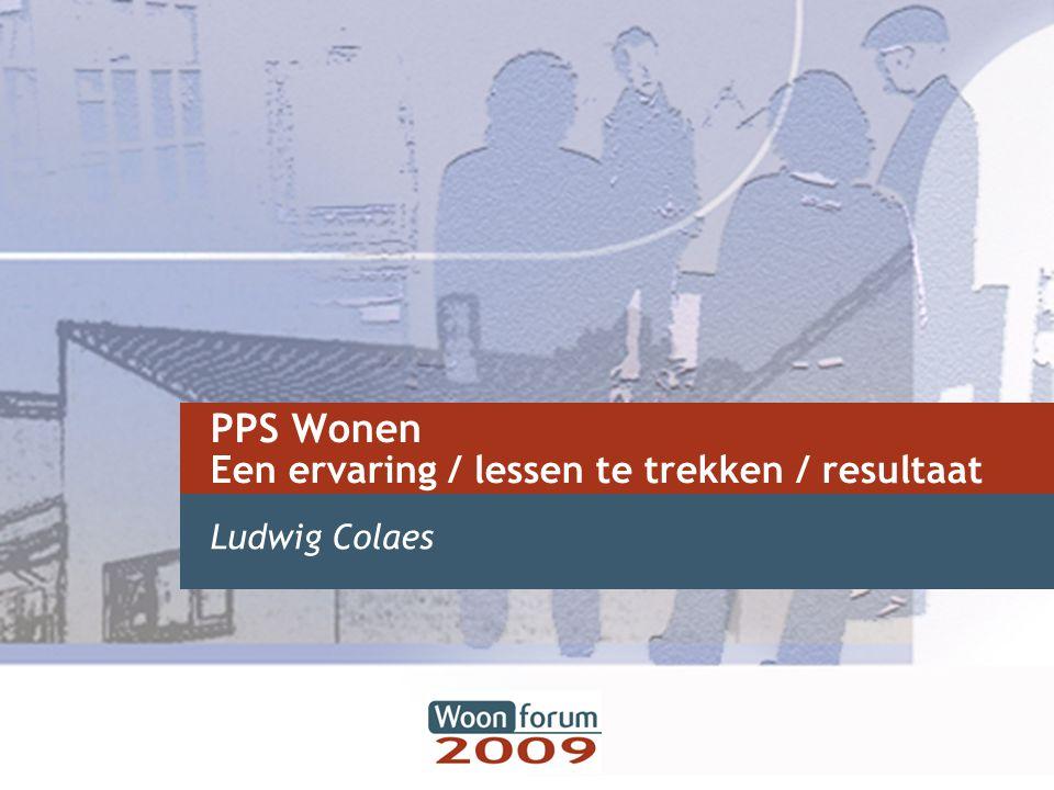 PPS Wonen Een ervaring / lessen te trekken / resultaat Ludwig Colaes
