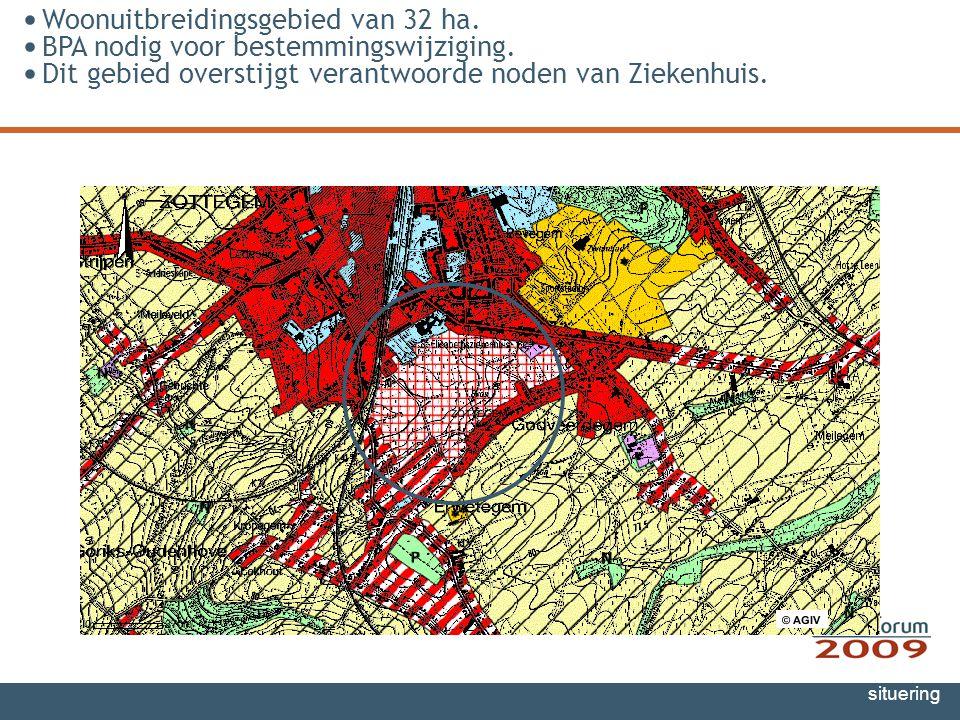 Gewestplan situering Woonuitbreidingsgebied van 32 ha. BPA nodig voor bestemmingswijziging. Dit gebied overstijgt verantwoorde noden van Ziekenhuis.