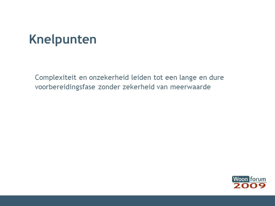 Optimale voorbereiding door overheid projectmanagement - duidelijke projectleiding (beleidsbepalend/beleidsuitvoerend) - opstellen van een projectdefinitie - risicomatrix - consultancy voor juridische, financiële en fiscale aspecten