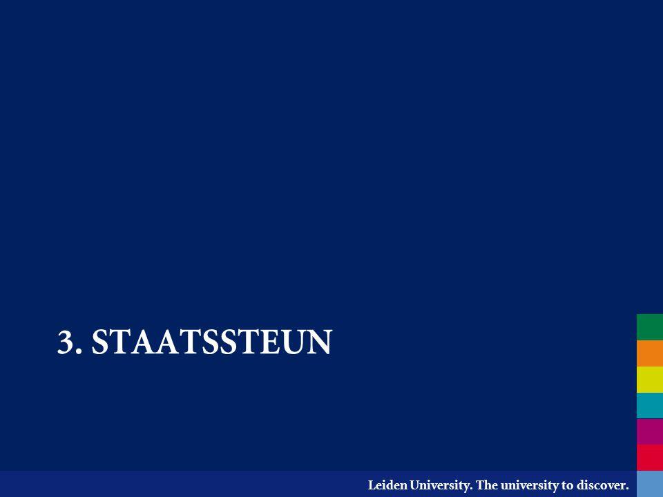 Leiden University. The university to discover. 3. STAATSSTEUN