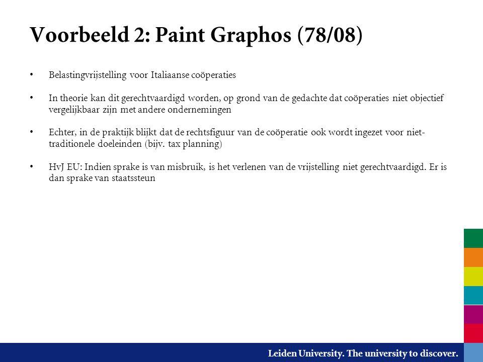 Leiden University. The university to discover. Voorbeeld 2: Paint Graphos (78/08) Belastingvrijstelling voor Italiaanse coöperaties In theorie kan dit