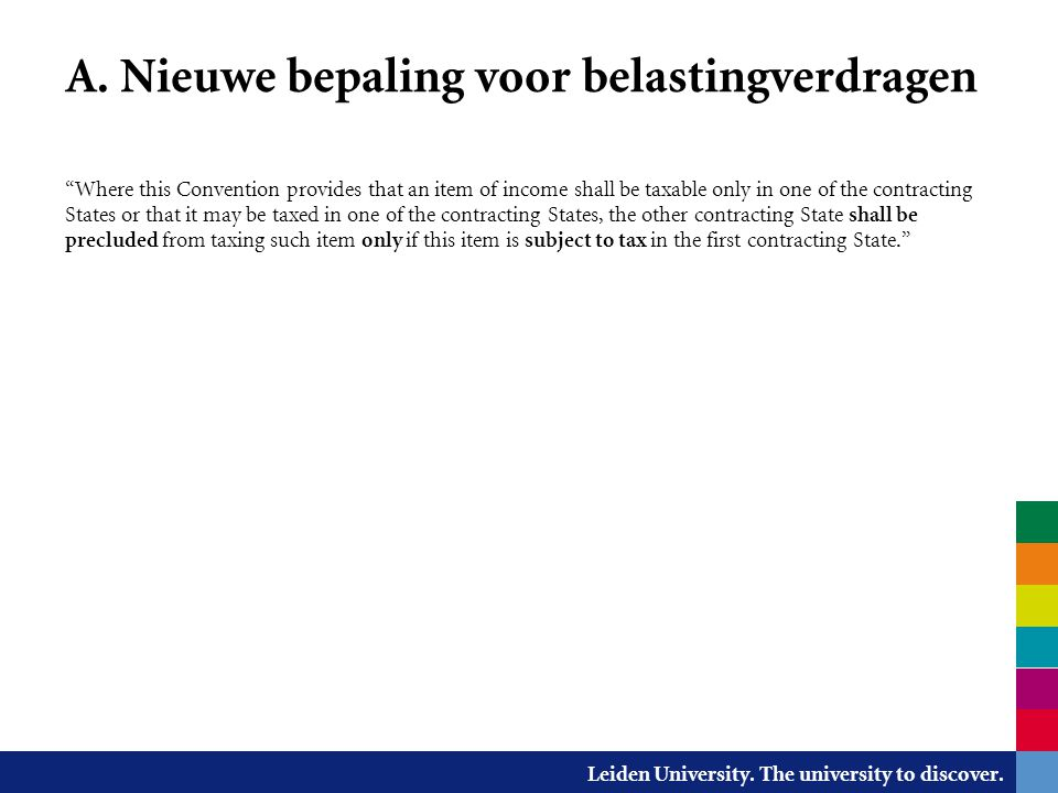 Leiden University.The university to discover. B.