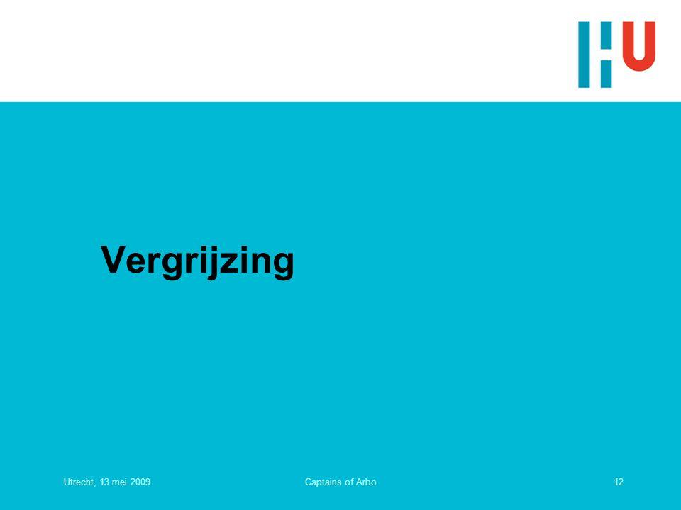 Utrecht, 13 mei 200912Captains of Arbo Vergrijzing