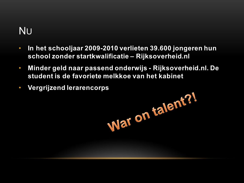 NUNU In het schooljaar 2009-2010 verlieten 39.600 jongeren hun school zonder startkwalificatie – Rijksoverheid.nl Minder geld naar passend onderwijs -