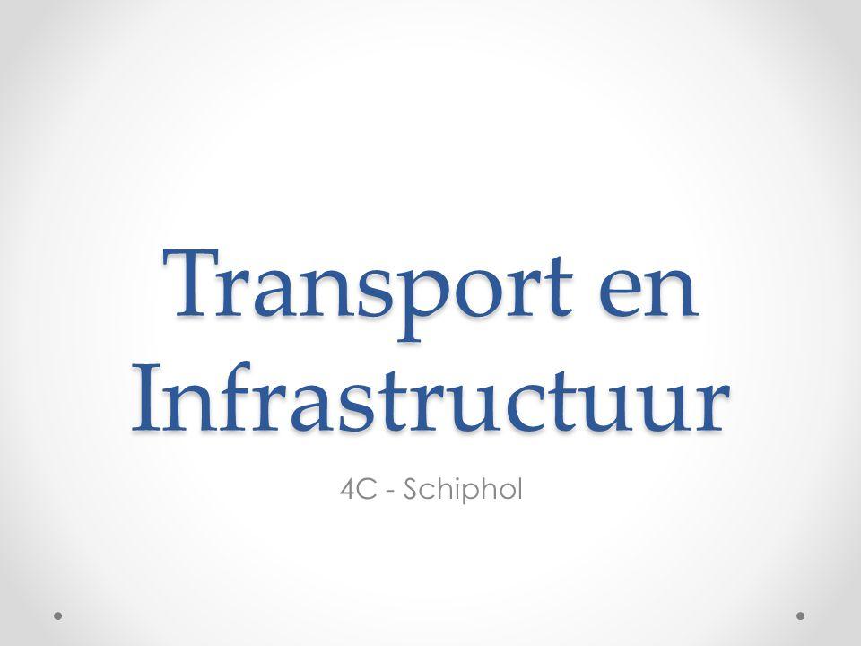 Transport en Infrastructuur 4C - Schiphol