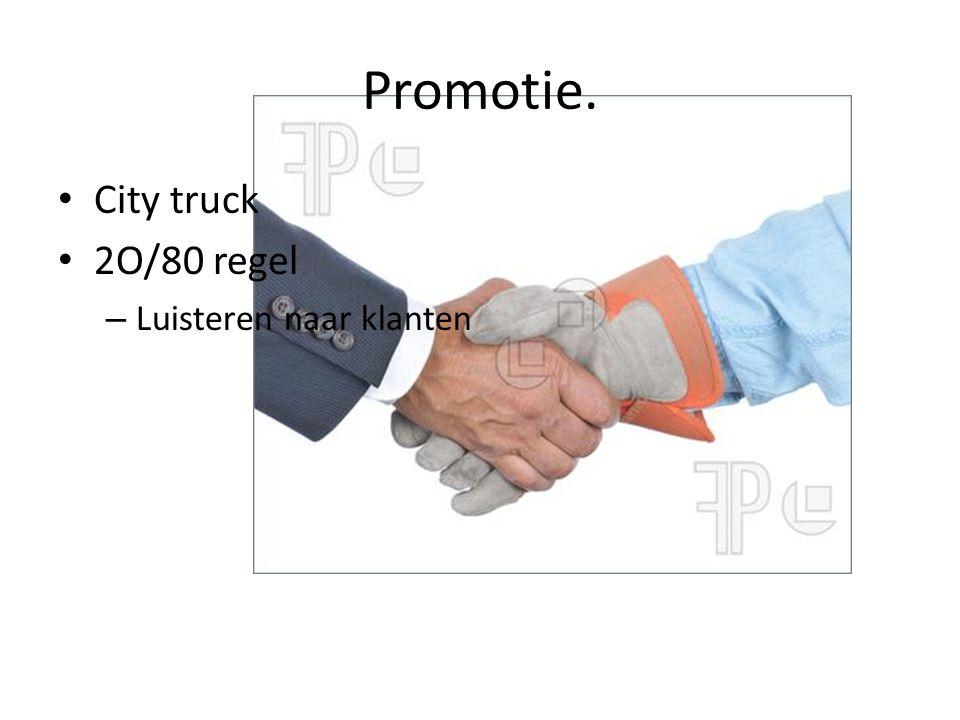 Promotie. City truck 2O/80 regel – Luisteren naar klanten