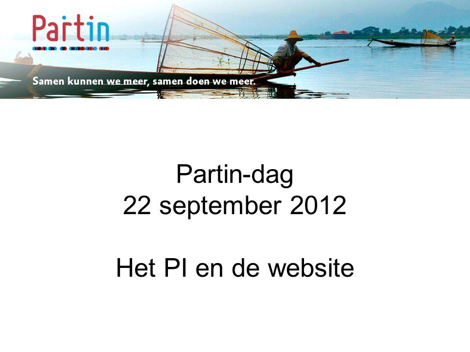 Samen kunnen we meer … Partin-dag 22 september 2012 Het PI en de website
