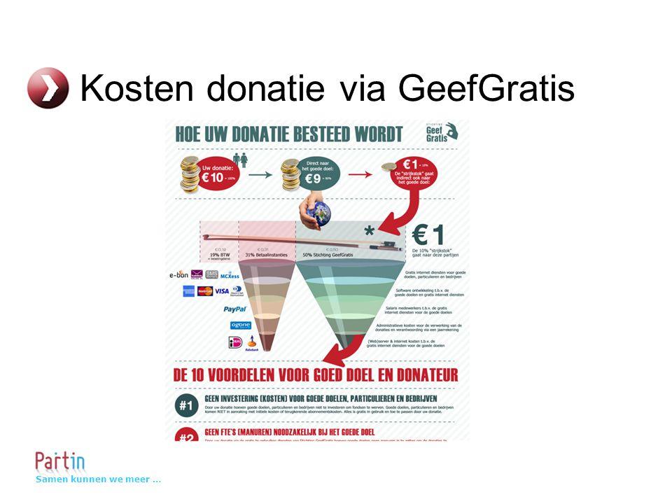 Samen kunnen we meer … Kosten donatie via GeefGratis
