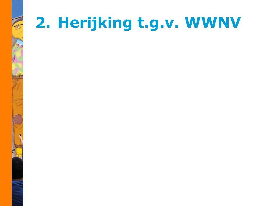 2.Herijking t.g.v. WWNV