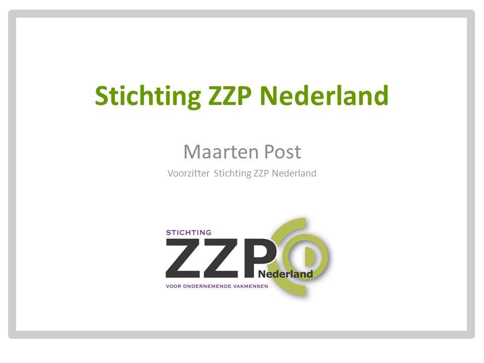 Stichting ZZP Nederland Maarten Post Voorzitter Stichting ZZP Nederland