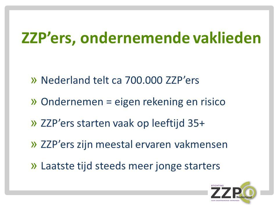 ZZP'ers, ondernemende vaklieden » Nederland telt ca 700.000 ZZP'ers » Ondernemen = eigen rekening en risico » ZZP'ers starten vaak op leeftijd 35+ » ZZP'ers zijn meestal ervaren vakmensen » Laatste tijd steeds meer jonge starters
