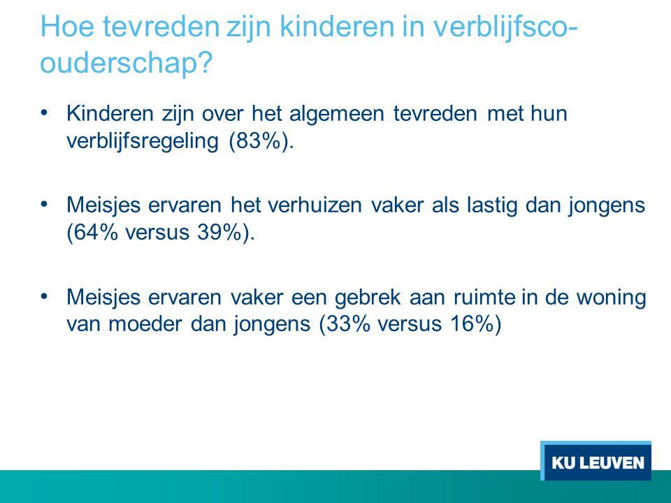 Hoe tevreden zijn kinderen in verblijfsco- ouderschap? Kinderen zijn over het algemeen tevreden met hun verblijfsregeling (83%). Meisjes ervaren het v