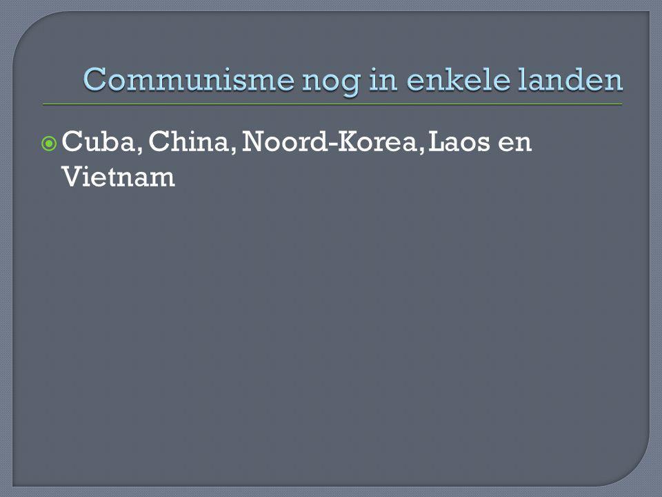  Cuba, China, Noord-Korea, Laos en Vietnam