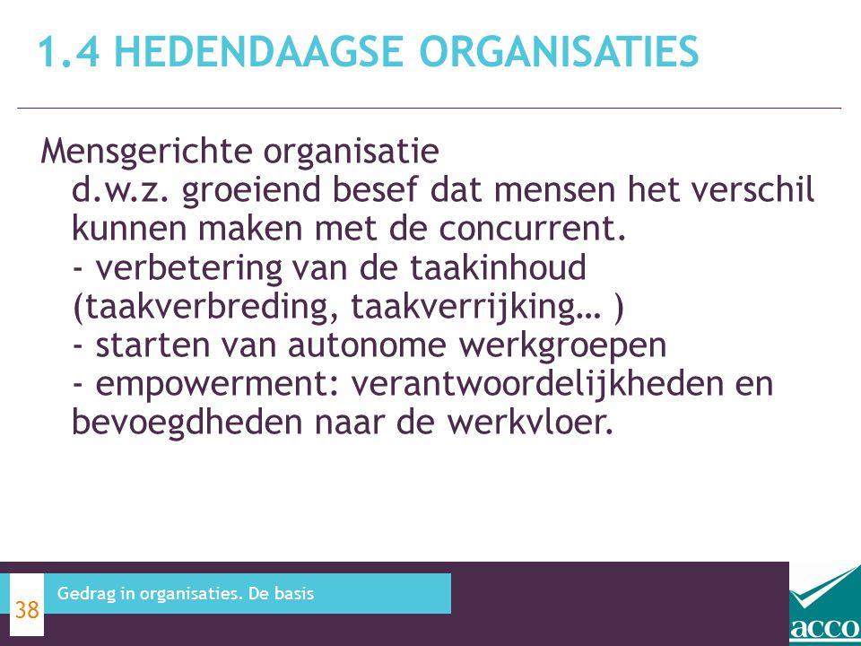 Mensgerichte organisatie d.w.z. groeiend besef dat mensen het verschil kunnen maken met de concurrent. - verbetering van de taakinhoud (taakverbreding