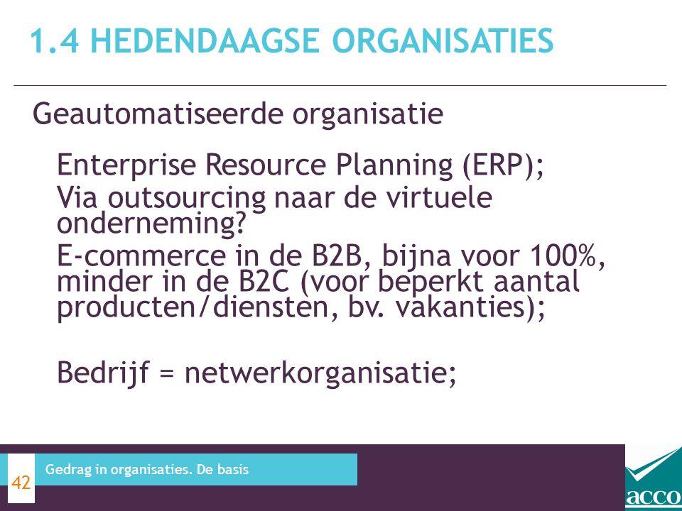 Geautomatiseerde organisatie Enterprise Resource Planning (ERP); Via outsourcing naar de virtuele onderneming? E-commerce in de B2B, bijna voor 100%,