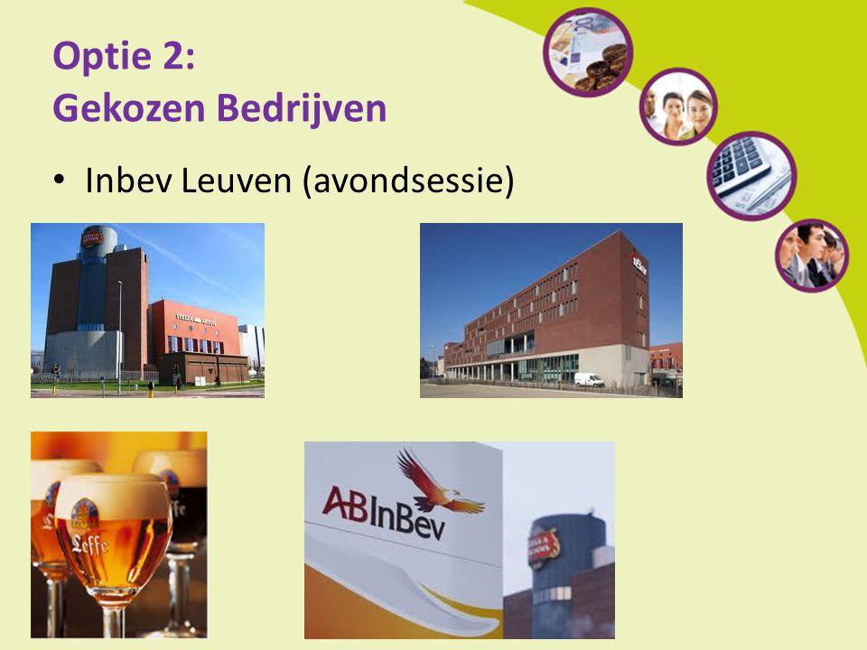 Optie 2: Gekozen Bedrijven Inbev Leuven (avondsessie)