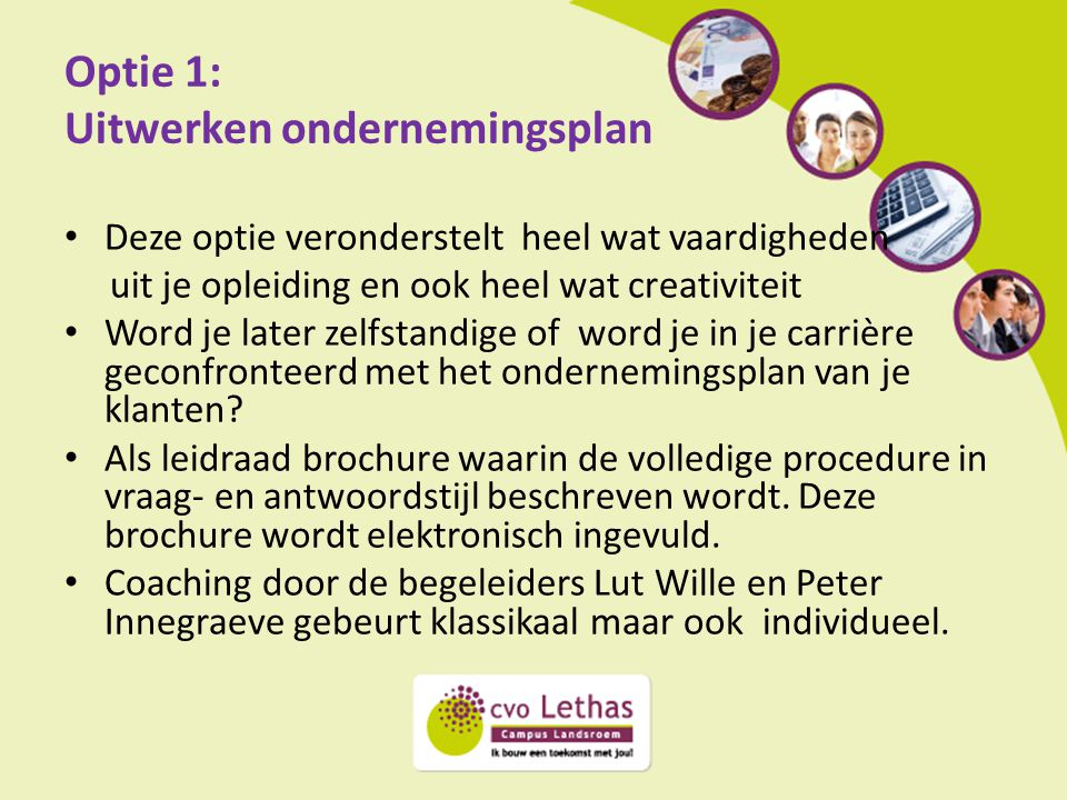 Optie 1: Uitwerken ondernemingsplan