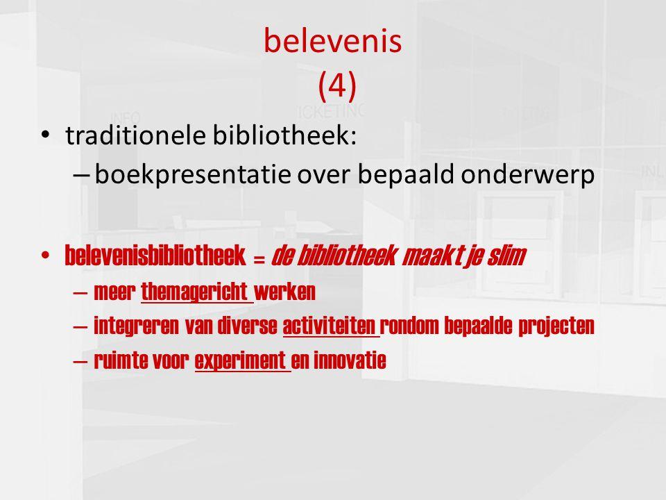 presentatie commissie cultuur 16-03-201012 belevenis (4) traditionele bibliotheek: – boekpresentatie over bepaald onderwerp belevenisbibliotheek = de