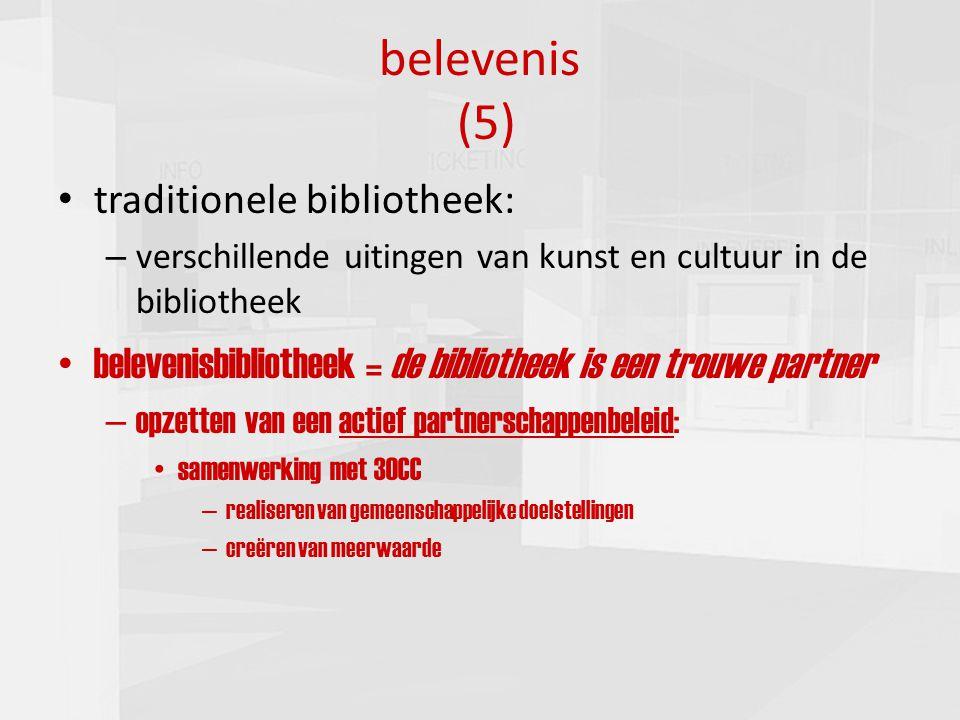 presentatie commissie cultuur 16-03-201013 belevenis (5) traditionele bibliotheek: – verschillende uitingen van kunst en cultuur in de bibliotheek bel
