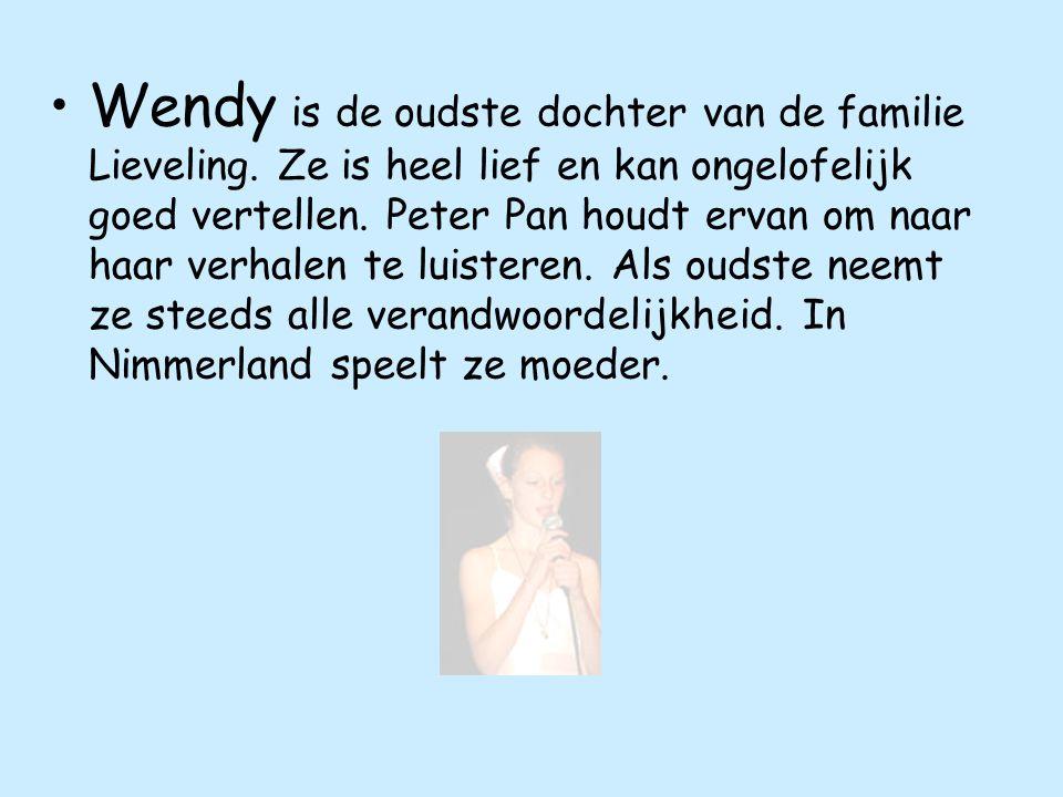 Wendy is de oudste dochter van de familie Lieveling.