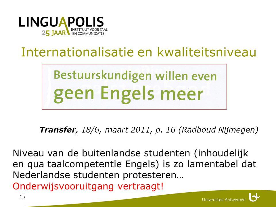 15 Internationalisatie en kwaliteitsniveau Transfer, 18/6, maart 2011, p.
