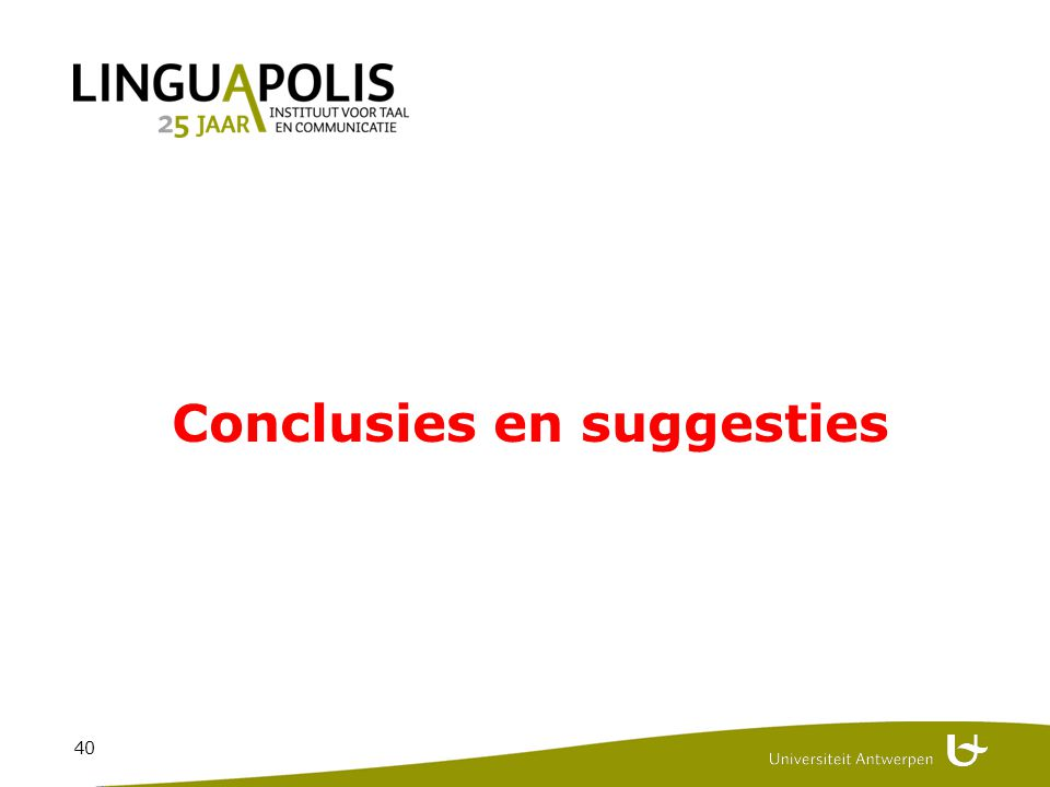 40 Conclusies en suggesties