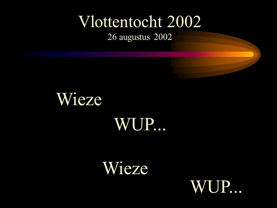 Vlottentocht 2002 26 augustus 2002 Wieze WUP... Wieze WUP...