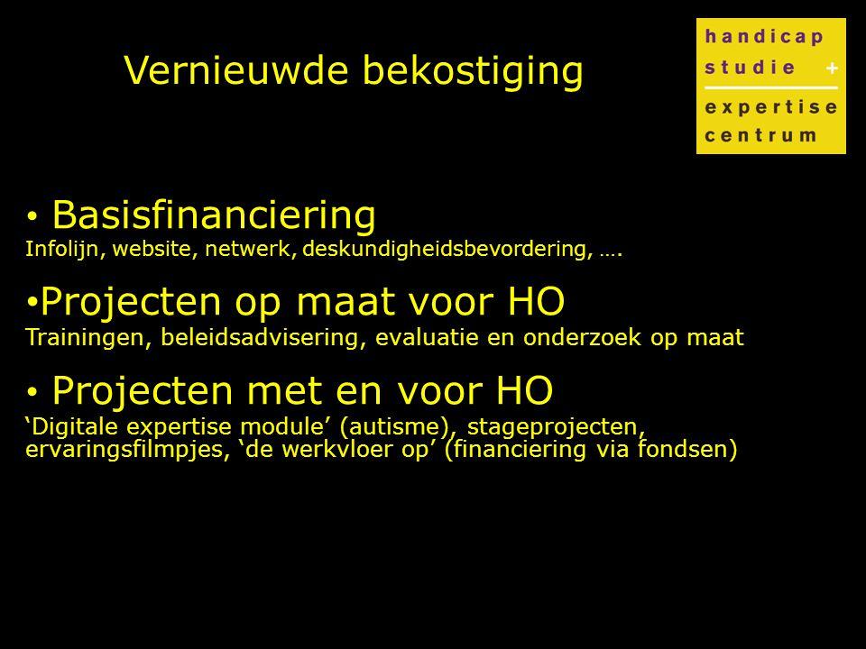Vernieuwde bekostiging Basisfinanciering Infolijn, website, netwerk, deskundigheidsbevordering, ….