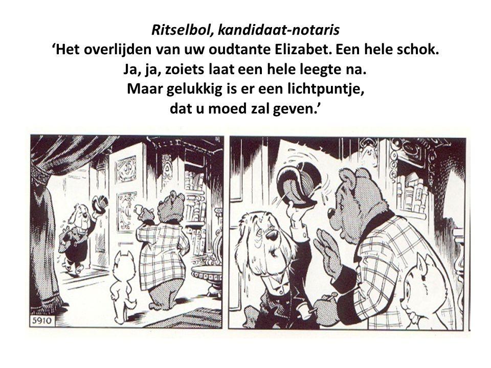 Ritselbol, kandidaat-notaris 'Het overlijden van uw oudtante Elizabet.