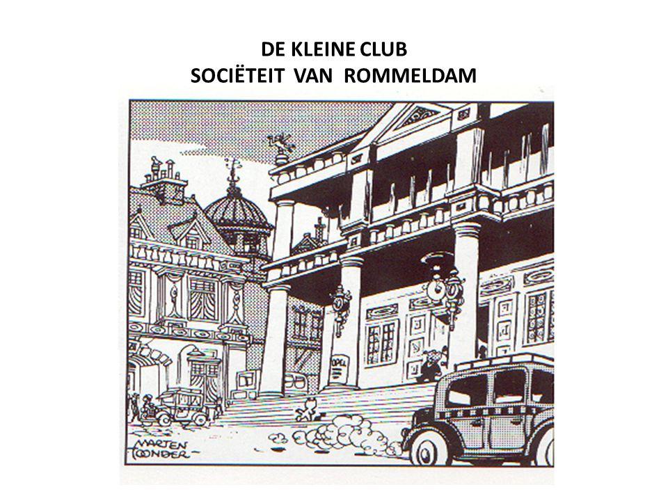 DE KLEINE CLUB SOCIËTEIT VAN ROMMELDAM