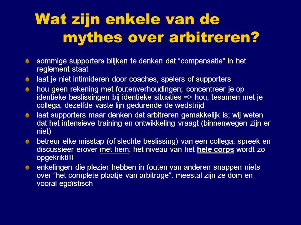 """Wat zijn enkele van de mythes over arbitreren? sommige supporters blijken te denken dat """"compensatie"""" in het reglement staat laat je niet intimideren"""